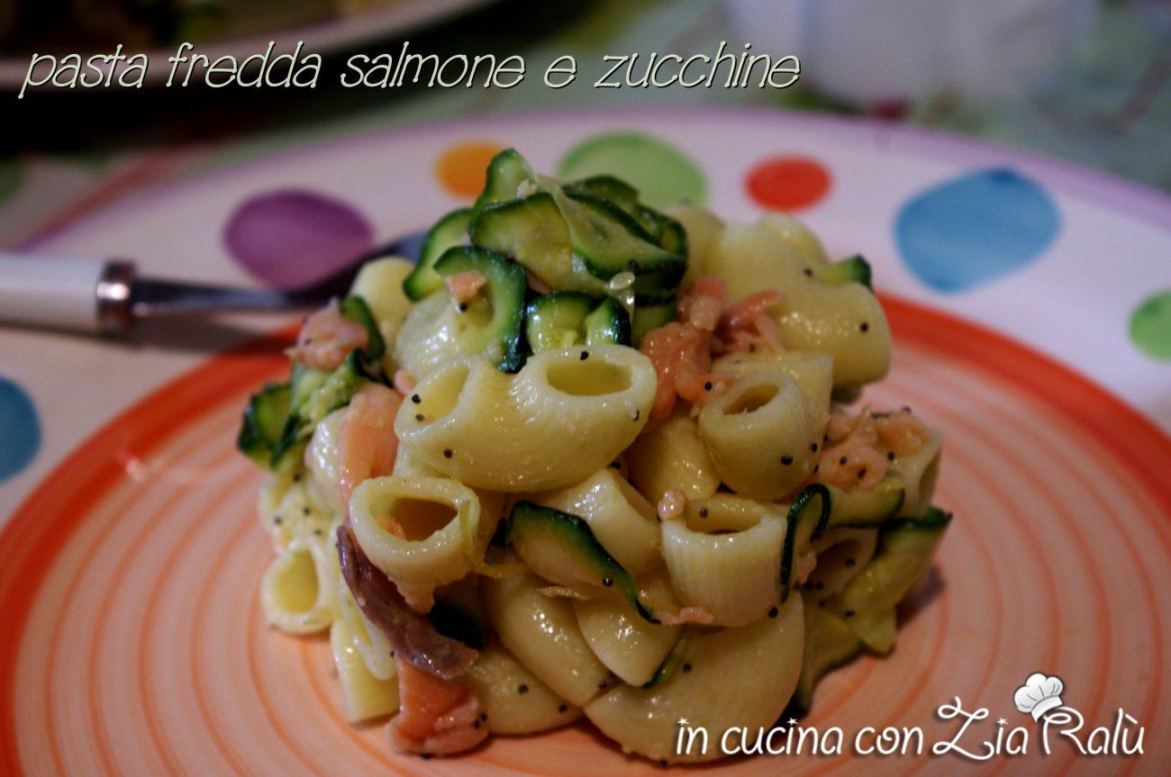 Pasta fredda salmone e zucchine