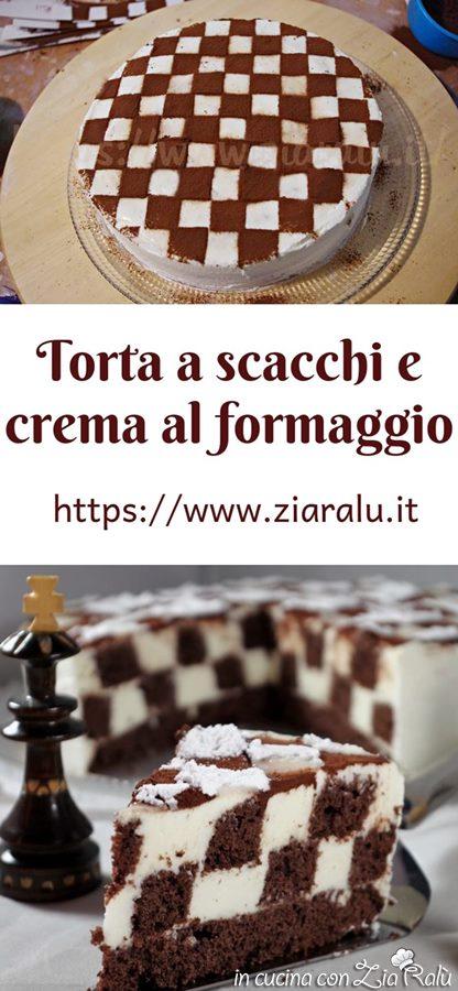torta a scacchi con crema al formaggio