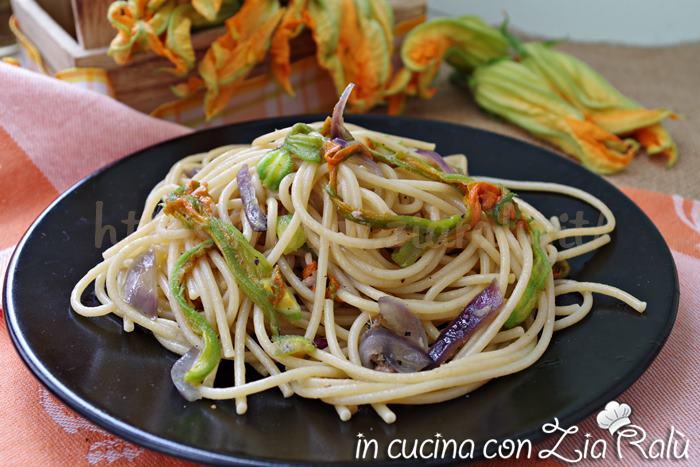 spaghetti ai fiori di zucca - primo piatto leggero