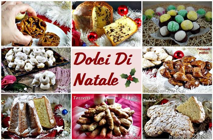 Dolci Di Natale Laziali.Dolci Di Natale Per Tutti I Gusti In Cucina Con Zia Ralu