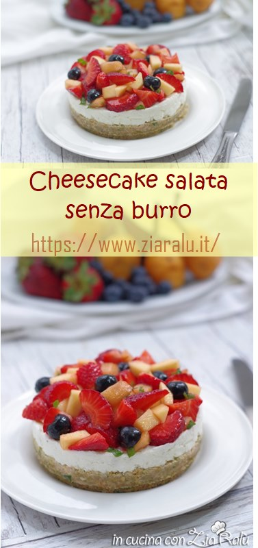 cheesecake salata senza burro